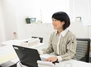 お仕事の手順は、先輩たちが優しく丁寧にお教えしますのでオフィスワークデビューの方も安心START! ※062-1812-0302
