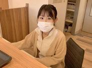 難しいお仕事はございません!患者様の対応や診療の準備など、お仕事の進め方は丁寧に研修します♪学生さんもOKです◎