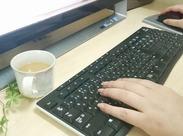 「接客経験しかない」「今から事務デビューできるかな」 …なんて方も大歓迎♪PCのキーボードで入力したことがあればOKです!
