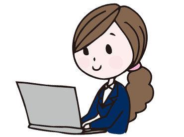 *[事務職]×[クリエイト職]* 一般事務のほかPOPやチラシ作りの仕事も♪ 能力に応じてできる仕事をお任せするのでご安心を!!
