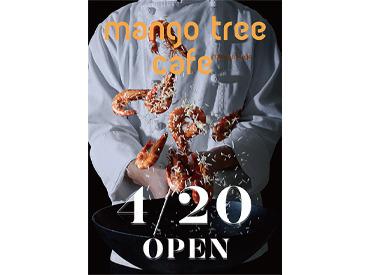 【店舗STAFF】★オープニングSTAFF★本格タイ料理の『mango tree cafe』がやってくる!!@ラゾーナ川崎プラザルミネ横浜店でも募集中♪