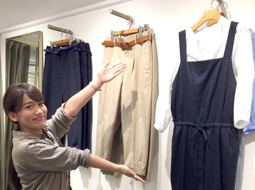 【ショップSTAFF】アパレルデビューを応援♪洋服が好き!オシャレが好き!⇒理由はそれだけで◎嬉しい社割有★オシゴトしながら自分磨き♪
